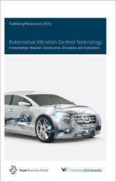 Automotive Vibration Control Technology - Fundamentals, Material, Construction, Simulation, and Applications